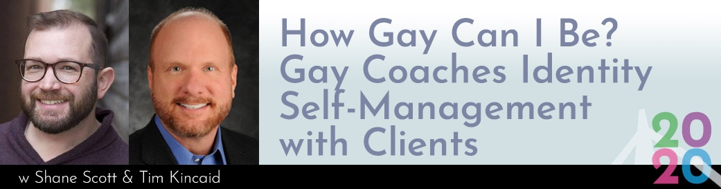 How Gay Can I Be? Gay Coaches Identity Self-Management with Clients